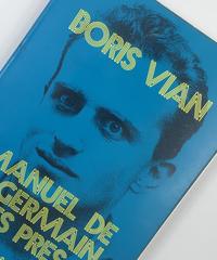 Title/ Manuel de St Germain Des Pres  Author/ Boris Vian