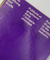 Title/ Publicity and Graphic Design in The Chemical Industry   Author/ Hans Neuburg