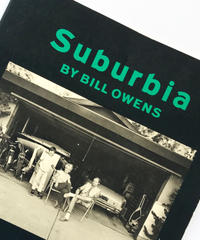Title/ Suburbia Author/ Bill Owens