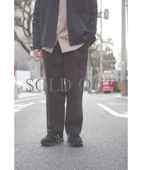 YOKO SAKAMOTO / 2 TUCK EASY TROUSERS / col.OVERDYE BROWN