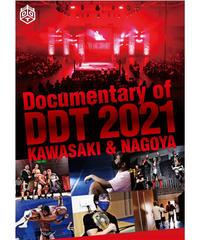 Documentary of DDT 2021 KAWASAKI&NAGOYA