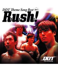 """テーマ曲CD『DDT Theme Song Best vol.1 """"Rush!"""" 』"""