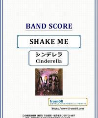 シンデレラ (Cinderella) / SHAKE ME バンド・スコア(TAB譜)  楽譜