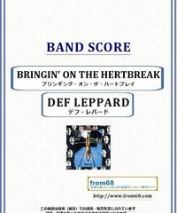 デフ・レパード(DEF LEPPARD)  / ブリンギング・オン・ザ・ハートブレイク(BRINGIN' ON THE HERTBREAK) バンド・スコア(TAB譜) 楽譜