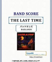バッドランズ(BADLANDS) / THE LAST TIME バンド・スコア (TAB譜)   楽譜