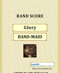 BAND-MAID(バンドメイド) / Glory バンド・スコア(TAB譜)  楽譜 from68