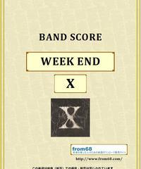 X (エックス) / WEEK END (ウィーク・エンド)バンド・スコア(TAB譜)  楽譜