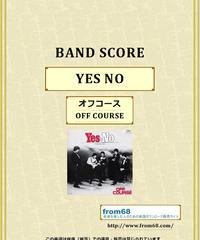 オフコース(OFF COURSE) / YES - NO  バンド・スコア(TAB譜)  楽譜