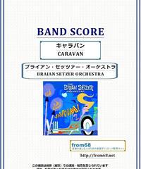 ブライアン・セッツァー・オーケストラ(BRAIAN SETZER) / キャラバン(CARAVAN) バンド・スコア(TAB譜) 楽譜