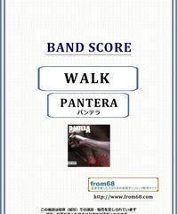 パンテラ (PANTERA) / WALK (ウォーク) バンド・スコア(TAB譜) 楽譜