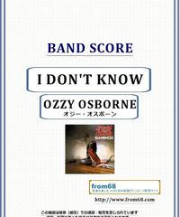 オジー・オスボーン( OZZY OSBOURNE) / I DON'T KNOW バンド・スコア(TAB譜)  楽譜