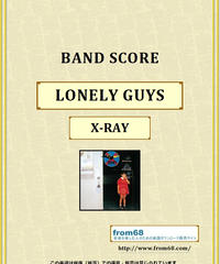 X-RAY / LONELY GUYS バンド・スコア(TAB譜) 楽譜