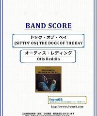オーティス・レディング(Otis Redding) / ドック・オブ・ベイ (SITTIN' ON) THE DOCK OF THE BAY バンド・スコア (TAB譜)  楽譜