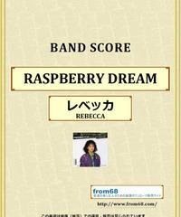 レベッカ (REBECCA) / ラズベリー・ドリーム(RASPBERRY DREAM) バンド・スコア (TAB譜) 楽譜 from68