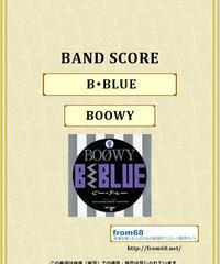 BOOWY(ボーイ) / B・BLUE バンド・スコア(TAB譜) 楽譜 from68