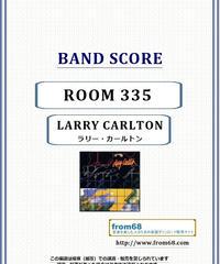 ラリー・カールトン(LARRY CARLTON)  / ROOM 335 バンド・スコア(TAB譜) 楽譜