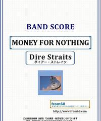ダイアー・ストレイツ (Dire Straits) / MONEY FOR NOTHING バンド・スコア(TAB譜) 楽譜 from68