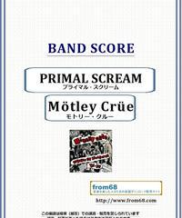 モトリー・クルー(MOTLEY CRUE)  / PRIMAL SCREAM(プライマル・スクリーム) バンド・スコア(TAB譜) 楽譜 from68