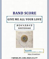 ホワイトスネイク(WHITESNAKE)  / GIVE ME ALL YOUR LOVE  バンド・スコア(TAB譜) 楽譜