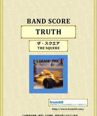 ザ・スクエア(THE SQUERE)  「TRUTH (トゥルース)」 バンド・スコア(TAB譜) 楽譜