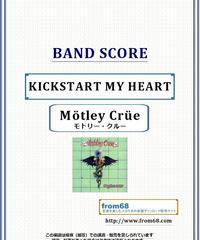 モトリー・クルー(MOTLEY CRUE) / KICKSTART MY HEART バンド・スコア(TAB譜) 楽譜