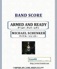 マイケル・シェンカー(MICHAEL SCHENKER) / アームド・アンドレディ(AEMED AND READY) バンド・スコア(TAB譜) 楽譜