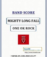 ONE OK ROCK (ワンオクロック) / MIGHTY LONG FALL  バンド・スコア(TAB譜) 楽譜