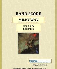 ラウドネス(LOUDNESS)  / MILKY WAY (ミルキー・ウェイ)  バンド・スコア(TAB譜) 楽譜
