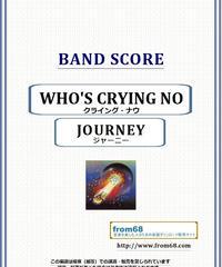 ジャーニー(JOURNEY)  / クライング・ナウ(WHO'S CRYING NOW) バンド・スコア(TAB譜) 楽譜