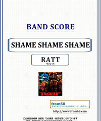ラット(RATT) / SHAME SHAME SHAME バンド・スコア(TAB譜) 楽譜 from68