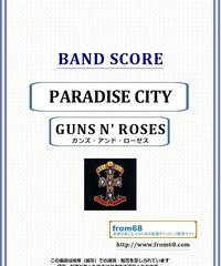 GUNS N' ROSES (ガンズ・アンド・ローゼス)  / PARADISE CITY バンド・スコア(TAB譜) 楽譜 from68
