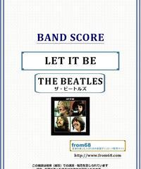 ザ・ビートルズ (THE BEATLES) / LET IT BE (レット・イット・ビー)  バンド・スコア(TAB譜)  楽譜