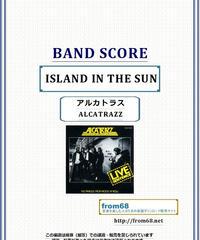 アルカトラス(ALCATRAZZ)  / ISLAND IN THE SUN (LIVE) バンド・スコア(TAB譜) 楽譜