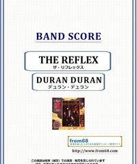 デュラン・デュラン (Duran Duran) / THE REFLEX (ザ・リフレックス) バンド・スコア(TAB譜) 楽譜 from68