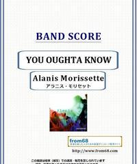 アラニス・モリセット (Alanis Morissette) / YOU OUGHTA KNOW  バンド・スコア(TAB譜)  楽譜