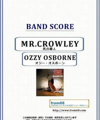 オジー・オスボーン(OZZY OSBOURNE) / ミスター・クローリー 死の番人(MR.CROWLEY) バンド・スコア(TAB譜) 楽譜
