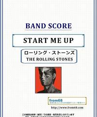 ローリング・ストーンズ (THE ROLLING STONES)  / START ME UP (スタート・ミー・アップ) バンド・スコア(TAB譜) 楽譜