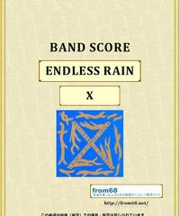 X (エックス)   / ENDLESS RAIN  (エンドレス・レイン)  バンド・スコア(TAB譜)  楽譜
