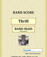 BAND-MAID(バンドメイド) / Thrill バンド・スコア(TAB譜)  楽譜 from68