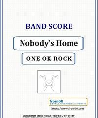 ONE OK ROCK (ワンオクロック) / Nobody's Home  バンド・スコア(TAB譜) 楽譜