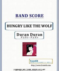 デュラン・デュラン (Duran Duran) / HUNGRY LIKE THE WOLF バンド・スコア(TAB譜) 楽譜 from68