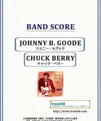 チャック・ベリー(CHUCK BERRY) / ジョニー・B.グッド(JOHNNY B. GOODE) バンド・スコア(TAB譜)  楽譜