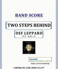 デフ・レパード(DEF LEPPARD) / TWO STEPS BEHIND バンド・スコア(TAB譜) 楽譜 from68