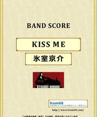 氷室京介 / KISS ME バンド・スコア (TAB譜) 楽譜 from68