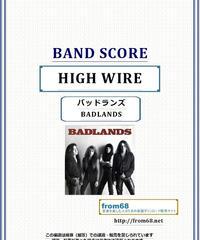 バッドランズ (BADLANDS) / HIGH WIRE バンド・スコア(TAB譜) 楽譜