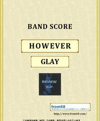 GLAY / HOWEVER バンド・スコア(TAB譜) 楽譜 from68