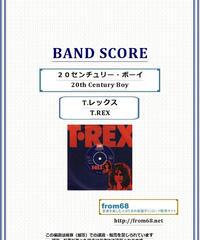 T.REX(T.レックス) / 20センチュリー・ボーイ(20th Century Boy) バンド・スコア(TAB譜) 楽譜