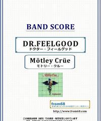 モトリー・クルー(MOTLEY CRUE)  / DR.FEELGOOD (ドクター・フィールグッド) バンド・スコア(TAB譜) 楽譜