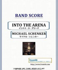 マイケル・シェンカー(Michael Schenker)  /イントゥ・ジ・アリーナ(INTO THE ARENA) バンド・スコア(TAB譜) 楽譜