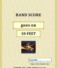 10-FEET / goes on バンド・スコア(TAB譜) 楽譜